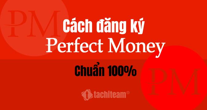 cách đăng ký perfect money
