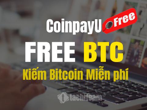 kiếm bitcoin miễn phí trên coinpayu