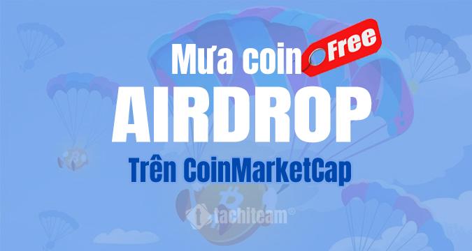 airdrop miễn phí trên coinmarketcap