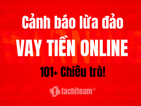 cảnh báo lừa đảo vay tiền online